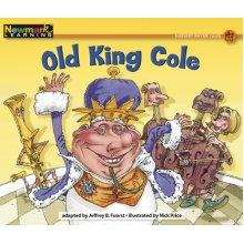 Old King Cole (Rising Readers: Nursery Rhyme Tales, Level H)