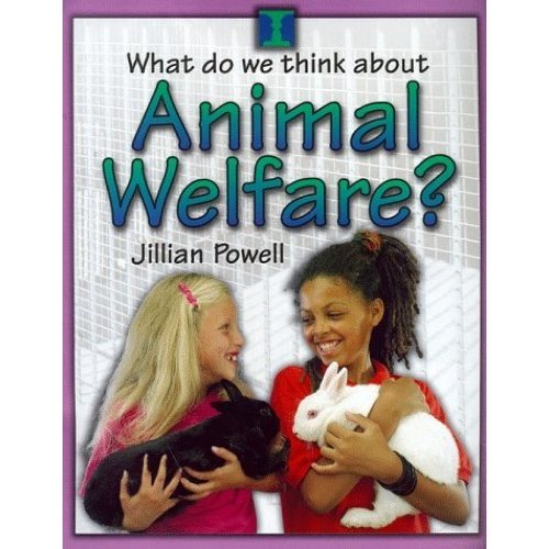 Animal Welfare (What Do We Think About?)