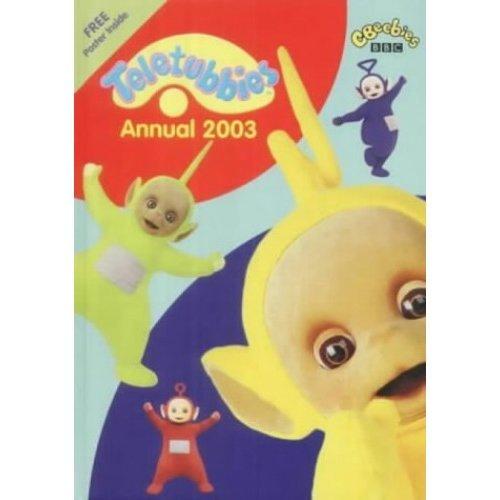 """""""Teletubbies"""" Annual 2003"""