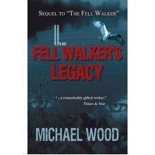 The Fell Walker's Legacy
