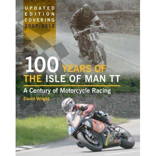 100 Years of the Isle of Man Tt