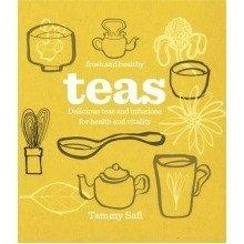 Fresh & Healthy: Teas