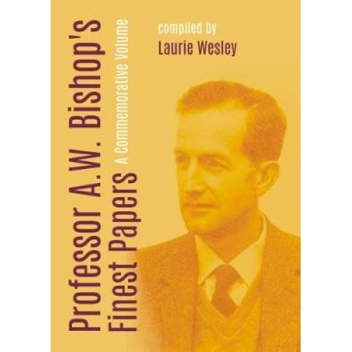 Professor A. W. Bishop's Finest Papers