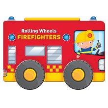 Rolling Wheels:  Firefighters Board Book