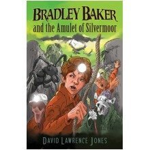 Bradley Baker and the Amulet of Silvermoor