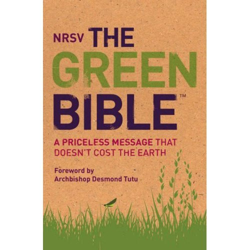 The Green Bible: New Revised Standard Version (NRSV): A Priceless Message That Doesn't Cost the Earth